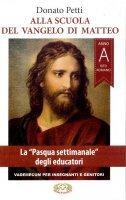 Alla scuola del Vangelo di Matteo - Donato Petti