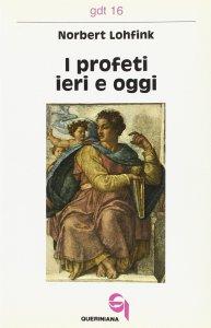 Copertina di 'I profeti ieri e oggi (gdt 016)'