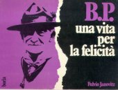 B. P. Una vita per la felicità - Janovitz Fulvio
