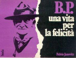 Copertina di 'B. P. Una vita per la felicità'