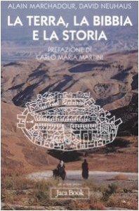 Copertina di 'La terra, la Bibbia e la storia'