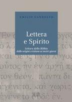 Lettera e Spirito - Gandolfo Emilio