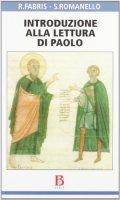 Introduzione alla lettura di Paolo - Fabris Rinaldo, Romanello Stefano