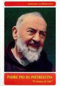 Copertina di 'Padre Pio da Pietrelcina. Il cireneo di tutti'