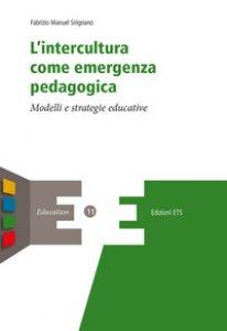 Copertina di 'L' intercultura come emergenza pedagogica'
