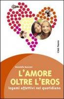 L'Amore oltre l'eros - Buscemi Donatella