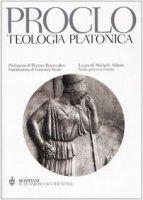 Teologia platonica. Testo greco a fronte - Proclo