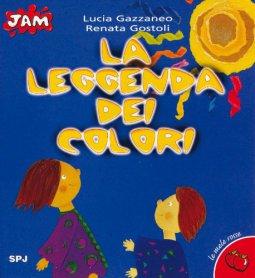 Copertina di 'La leggenda dei colori'