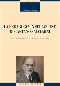 Copertina di 'La pedagogia in situazione di Gaetano Salvemini'