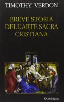Breve storia dell'arte sacra cristiana - Timoty Verdon