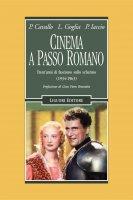 Cinema a passo romano - Luigi Goglia, Pietro Cavallo