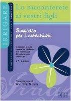 Lo racconterete ai vostri figli - Ufficio Catechistico Diocesano di Trento