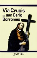 Via crucis con San Carlo Borromeo