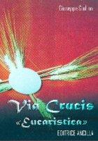 Via crucis «eucaristica» - Giulino Giuseppe