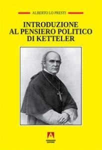 Copertina di 'Introduzione al pensiero politico di Ketteler'