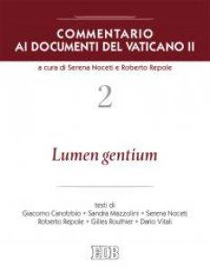 Copertina di 'Commentario ai documenti del Vaticano II. 2. Lumen gentium'