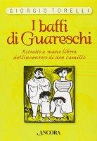 I baffi di Guareschi - Giorgio Torelli