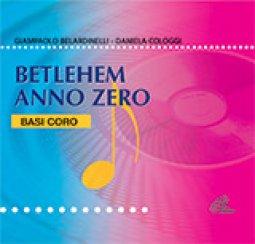 Copertina di 'Betlehem anno zero (Basi coro)'