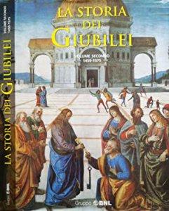 Copertina di 'La storia dei Giubilei. Volume 2 (1450-1575)'