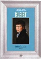 Kleist - Zweig Stefan