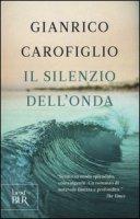 Il silenzio dell'onda - Carofiglio Gianrico
