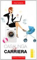 Casalinga in carriera - Tumbiolo Elisa