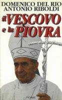 Il vescovo e la piovra - Del Rio Domenico, Riboldi Antonio