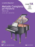 Livello 1A: espansione della lettura. Il nuovo Bastien. Metodo completo per pianoforte. Tutto in uno. Con app - Bastien Lisa, Bastien Lori, Bastien Jane