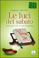 Le luci del sabato - Machetta Domenico