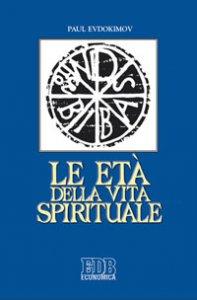 Copertina di 'Le età della vita spirituale'