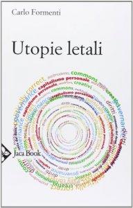Copertina di 'Utopie letali'