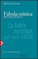 Fabula mistica - De Certeau Michel