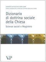 Dizionario di dottrina della Chiesa. Scienze sociali e Magistero