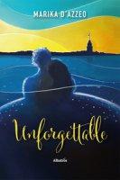 Unforgettable - D'Azzeo Marika