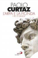 L' arpa e la fionda - Paolo Curtaz