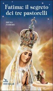 Copertina di 'Fatima, il segreto dei tre pastorelli'