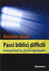 Copertina di 'Passi biblici difficili interpretati in chiave spirituale'