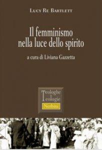 Copertina di 'Il femminismo nella luce dello spirito'