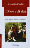 L'Altro e gli altri - Domenico Pezzini