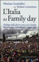 L' Italia del Family day - Massimo Gandolfini,  Stefano Lorenzetto