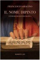 Il nome dipinto - Saracino Francesco