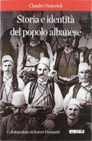 Storia e identità del popolo albanese. - Claudio Omiccioli