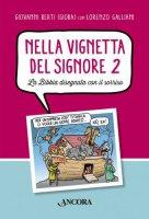Nella vignetta del Signore 2 - Berti Giovanni, Galliani Lorenzo