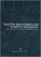Walter Brandmüller Scripta Maneant - Cosimo Semeraro