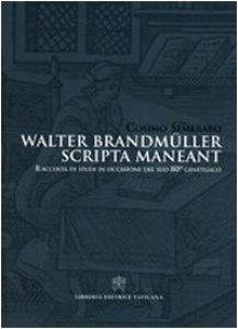 Copertina di 'Walter Brandmüller Scripta Maneant'