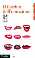 Il fascino dell'emozione - Marco Menin