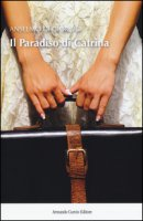 Il paradiso di Catrina - Di Giorgio Anselmo