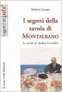 Copertina di 'I segreti della tavola di Montalbano. Le ricette di Andrea Camilleri'