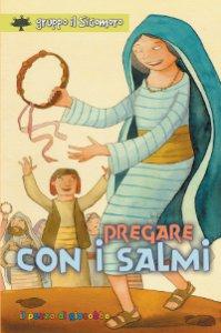 Copertina di 'Pregare con i Salmi'