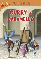 Curry e Caramello - Irene De Piccoli